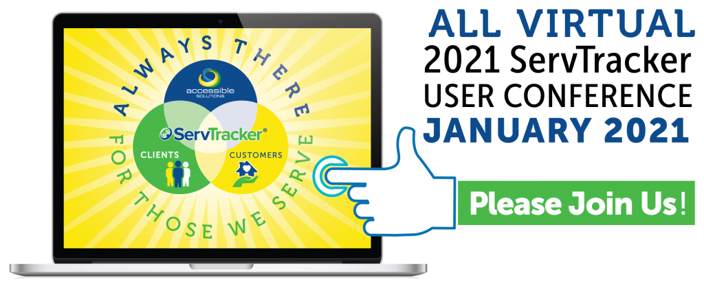 All Virtual 2021 ServTracker User Conference January 2021 Graphic